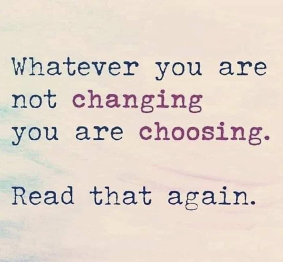 Wat je niet verandert, kies je